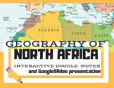 Geography of North Africa--Interactive DoodleNotes and GoogleSlides