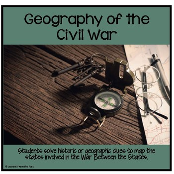 Geography of the Civil War - Mapping the States
