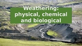 Geography physical, chemical and biological weathering powerpoint