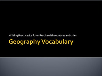 Geography : writing practice in the futur proche