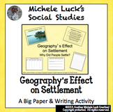 Geography's Effect on Early Settlement in Early Civilizations Activity & Writing