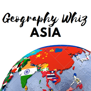 Geography Whiz: Asia