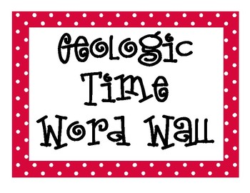 Geologic Time INTERACTIVE Word Wall