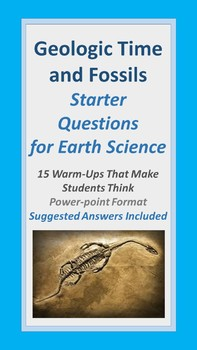 Geologic Time and Fossils Starter Questions