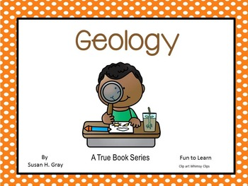 """Geology  """"A True Book"""" series"""