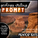Geology Informative Writing Prompt: Explain how Water Changes Earth's Surface