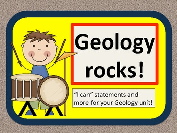 Geology Rocks! Unit resources and I can statements
