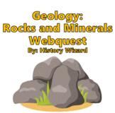 Geology: Rocks and Minerals Webquest
