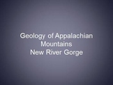 Geology of the Appalachian Mountains and New River Gorge