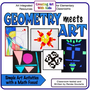 Geometry Integrated Art Activities - GeomARTry
