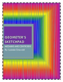 Geometer's Sketchpad Medians and Centroids