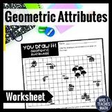 Geometric Attributes You Draw It! Worksheet  4.G.1