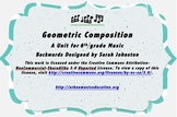 Geometric Composition Unit- 6th Grade Music