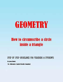 Geometric Construction: How to circumscribe a circle on a triangle