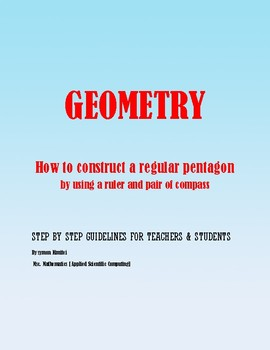 Geometric Construction: How to construct a regular pentagon