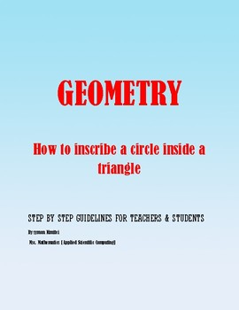 Geometric Construction: How to inscribe a circle inside a triangle