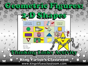 Geometric Figures: 2-D Shapes Thinking Links Activity - King Virtue