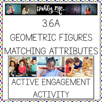Geometric Figures: Matching Shape, Name and Attribute