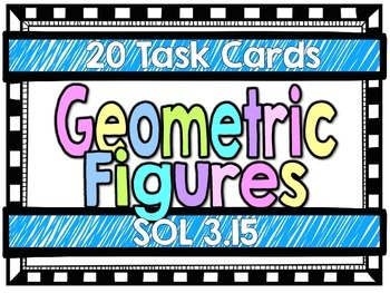 Geometric Figures-Task Cards-SOL 3.15