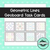 Geometric Lines Geoboard Task Cards