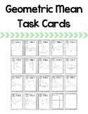 Geometric Mean Task Cards