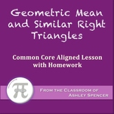 Geometric Mean and Similar Right Triangles (Lesson with Homework)