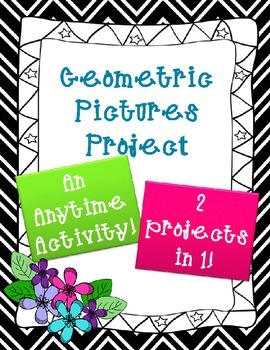 Geometric Pictures Projects (2 projects in 1!)