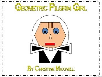Thanksgiving Geometric Pilgrim Girl 2D Shapes
