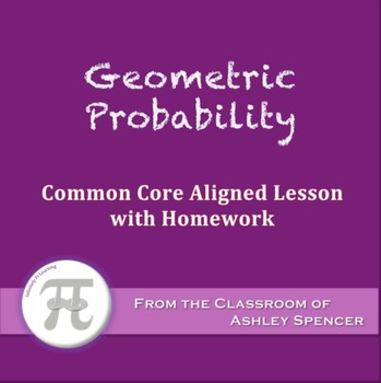 Geometric Probability (Lesson with Homework)