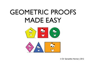 Geometric Proofs Made Easy