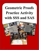 Geometric Proofs Practice with SSS and SAS