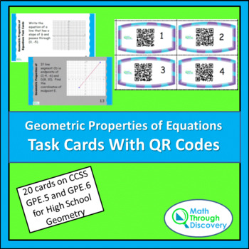 Geometry:  Geometric Properties of Equations Task Cards with QR Codes