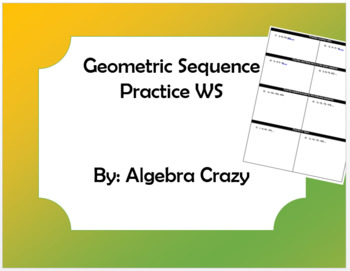 Geometric Sequence Practice