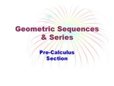 Geometric Sequences & Series