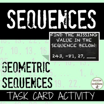 Geometric Sequences Task Card Activity