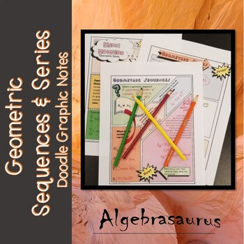 Geometric Sequences and Series Doodle Notes Packet or Graphic Organizer