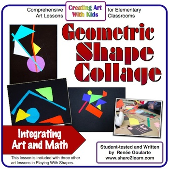 Art Lesson Geometric Shape Collage Math Integrated