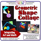 Art Lesson Geometric Shape Collage Math Integrated