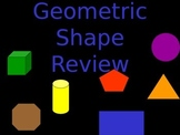 Two and Three Dimensional Geometric Shape Review PPT