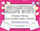 Geometric Shape Sort: Drawing, Naming, and Counting Sides & Vertices