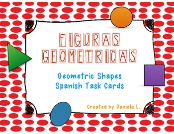 Math Task Cards Geometric Shapes / Figuras geometricas Spa