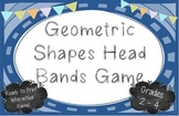 Geometric Shapes Head Bands Game - Grades 2-4