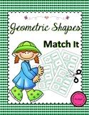 Geometric Shapes Match It