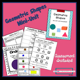 Geometry- Geometric Shapes Mini-Unit Including an Assessment