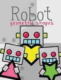 Geometric Shapes - Robot Theme