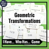 Geometric Transformations I Have, Who Has Game