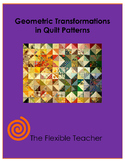 Geometric Transformations in Quilt Patterns Activity