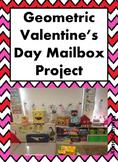Geometric Valentine's Day Mailbox Project