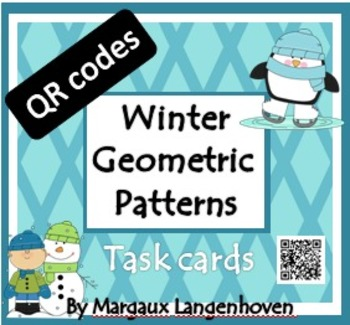 Geometric patterns task cards with QR codes