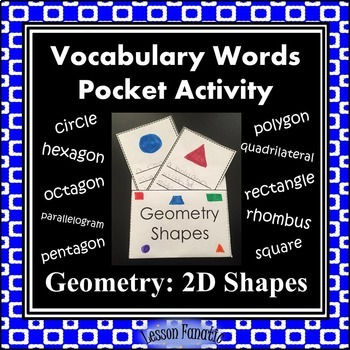 Geometry 2D Shapes Vocabulary Pocket Activity with Word Wa